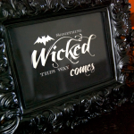 {Free Printable} Something Wicked This Way Comes…