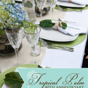 Tropical Palm 40th Wedding Anniversary {Real Party}