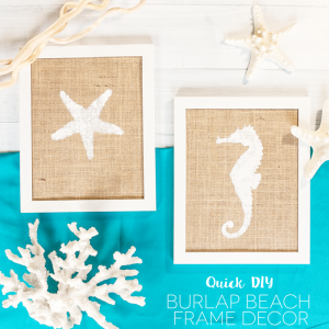 Quick Burlap Beach Decor Frame Craft