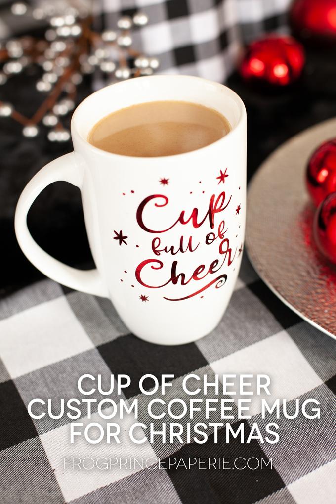 Cup full of cheer custom coffee mug for Christmas