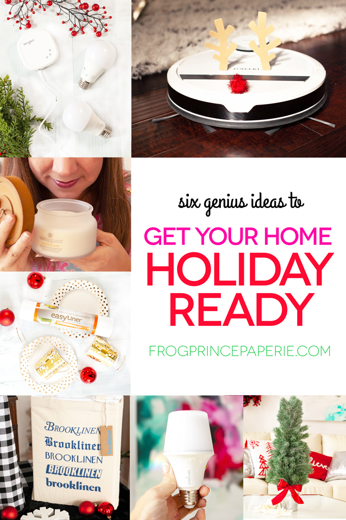 Six Genius Ideas to Get your Home Holiday Ready