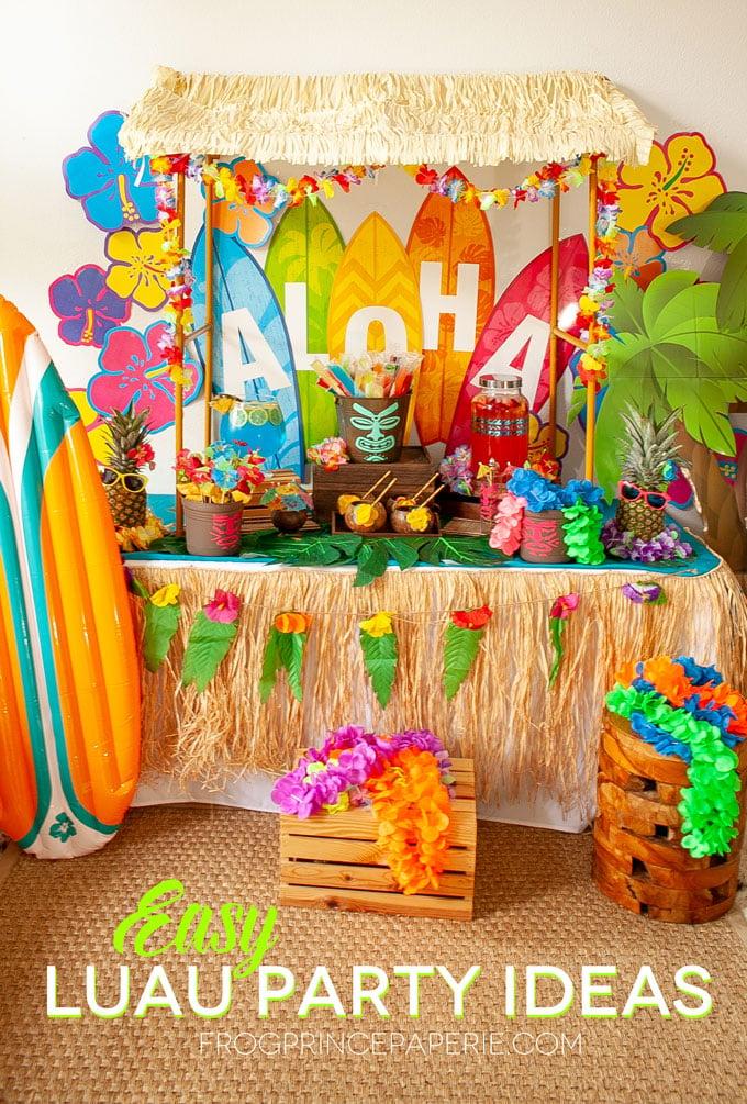 Easy Luau Party Ideas and Tiki Bar Set Up