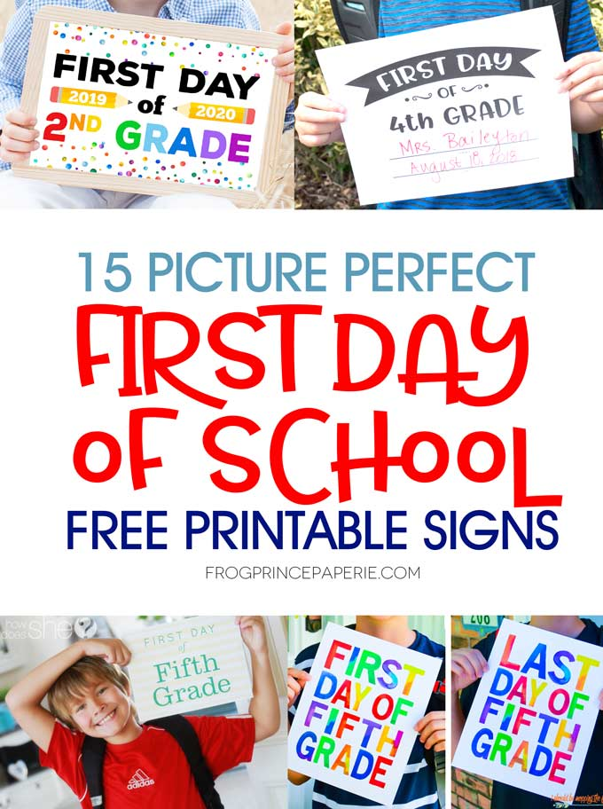 Picture perfect free printable first day of school signs for first day photo opps.