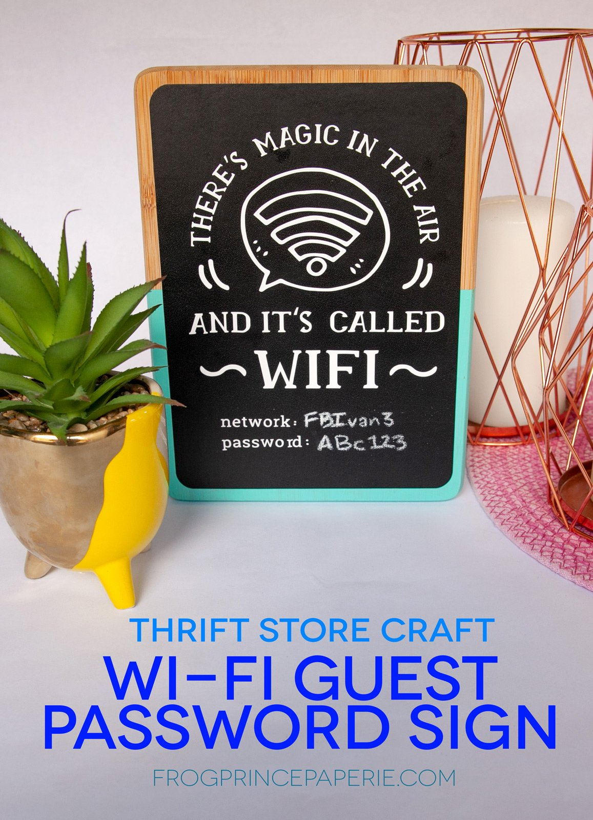 Thrift Store Crafts: Wi-Fi Password Sign