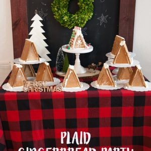 Plaid Gingerbread House Decorating Party