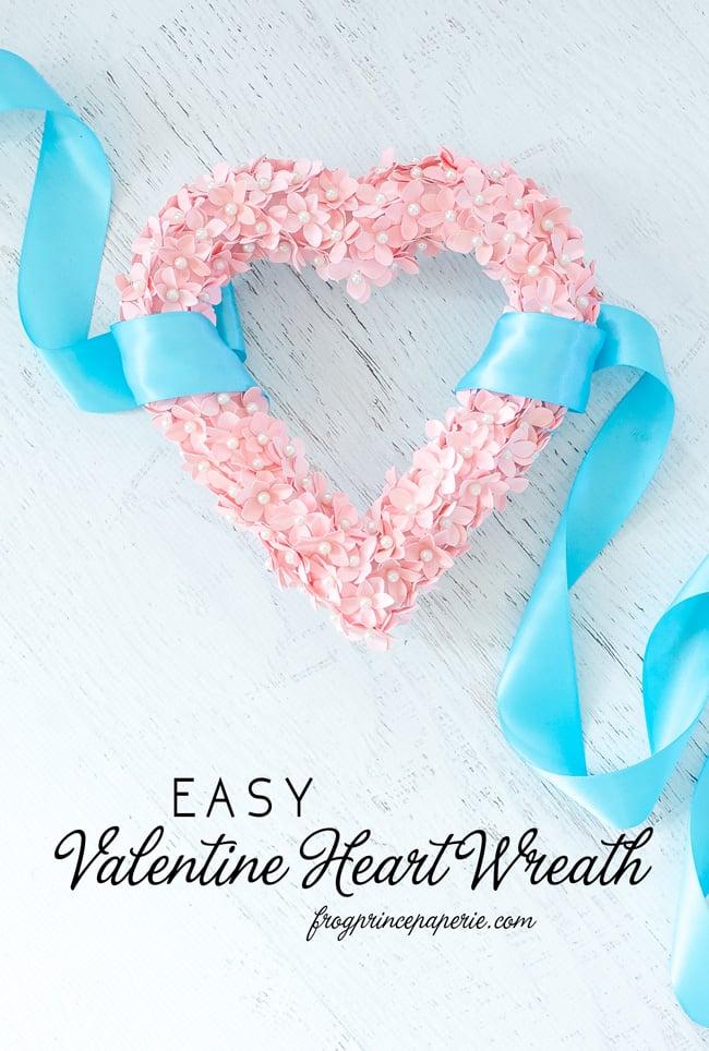 Valentines DIY Heart Shaped Wreath